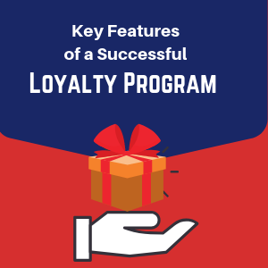 Key features of Successful Loyalty Program - INFOGRAPHIC
