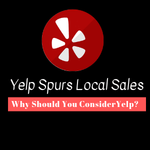 Yelp Spurs Local Sales - Infographic