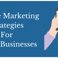 Mobile Marketing Strategies For Small Businesses