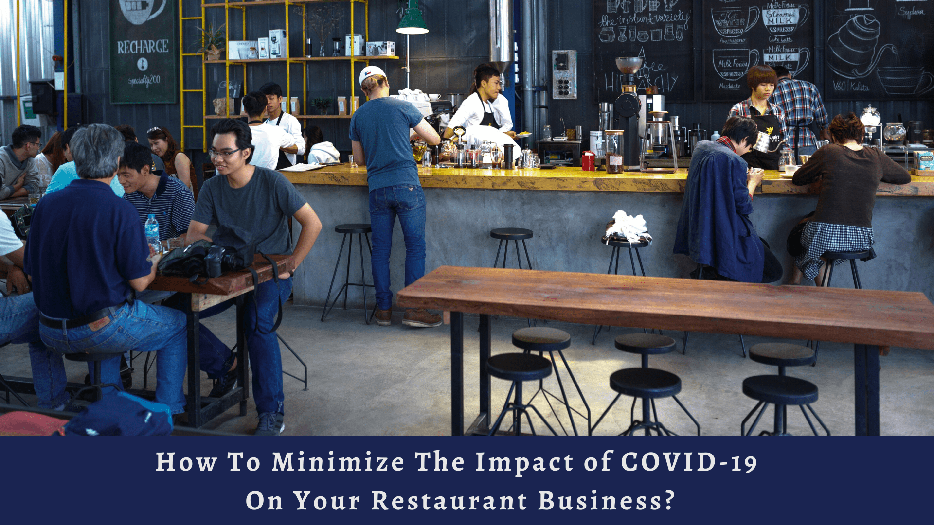 How To Minimize The Impact of COVID-19 On Your Restaurant Business?